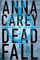 Deadfall - A Caçada (BlackBird, #2)