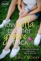 How Willa Got Her Groove Back (Creative HeArts, #2; Willa and Finn, #1)