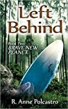 Brave New Planet (Left Behind #2)