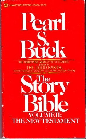 The Story Bible Volume II: New Testament