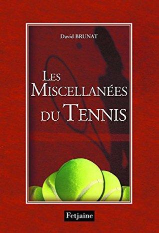 Les Miscellanées du tennis (Hors Collection)