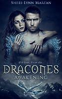 Dracones Awakening (Dracones, #1)