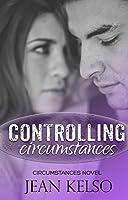 Controlling Circumstances