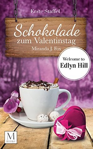 Schokolade zum Valentinstag: Limited Edition (Band 1-3)