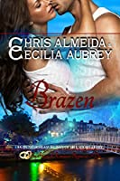Brazen (Countermeasure: Bits of Life #5)