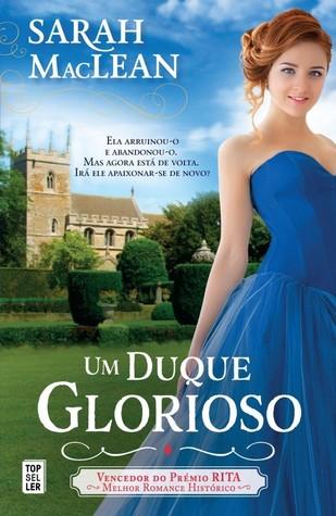 Um Duque Glorioso (The Rules of Scoundrels, #3)