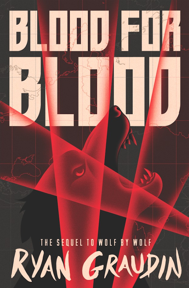 Ryan Graudin - (Wolf by Wolf 2) Blood for Blood