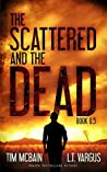 The Scattered and the Dead Book 0.5