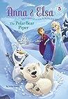 The Polar Bear Piper (Disney Frozen: Anna & Elsa, #5)