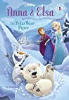 The Polar Bear Piper (Disney Frozen: Anna & Elsa, #5)