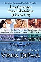 Les Caresses des célibataires (Livres 1-3)