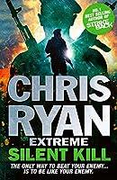 Chris Ryan Extreme: Silent Kill: Extreme Series 4