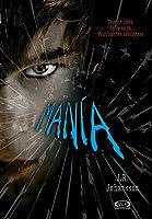 Manía (Caminantes nocturnos, #3)