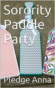 Sorority Paddle Party