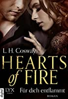 Hearts of Fire - Für dich entflammt (Hearts, #2)