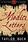 The Medici Letters by Taylor Buck