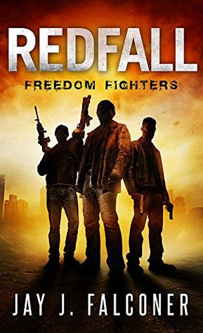Freedom Fighters (Redfall #2)