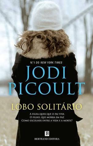 Lobo Solitário by Jodi Picoult