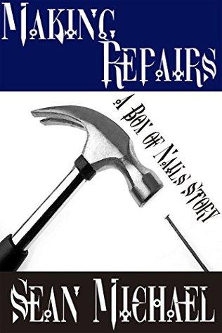 Making Repairs: A Box of Nails Story