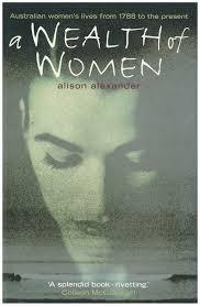A Wealth Of Women by Alison Alexander