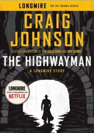 The Highwayman (Walt Longmire, #11.5)