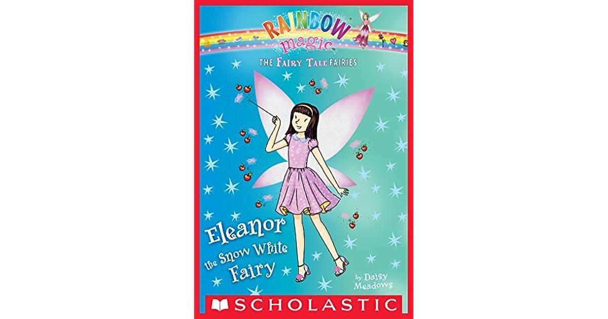 Rainbow Magic: Eleanor the Snow White Fairy