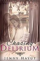 Chasing Delirium