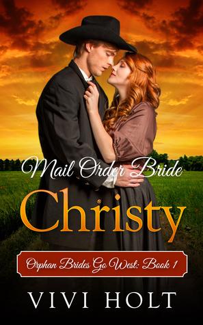 Christy (Orphan Brides Go West #1)