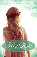 First Light (Forever After Series)