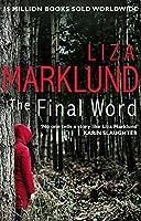 The Final Word (Annika Bengtzon 11)