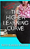 The Higher Learning Curve