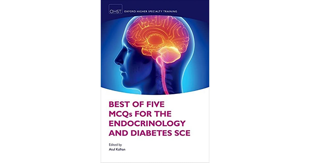 Best Of Five Mcqs For The Endocrinology And Diabetes Sce By Atul Kalhan