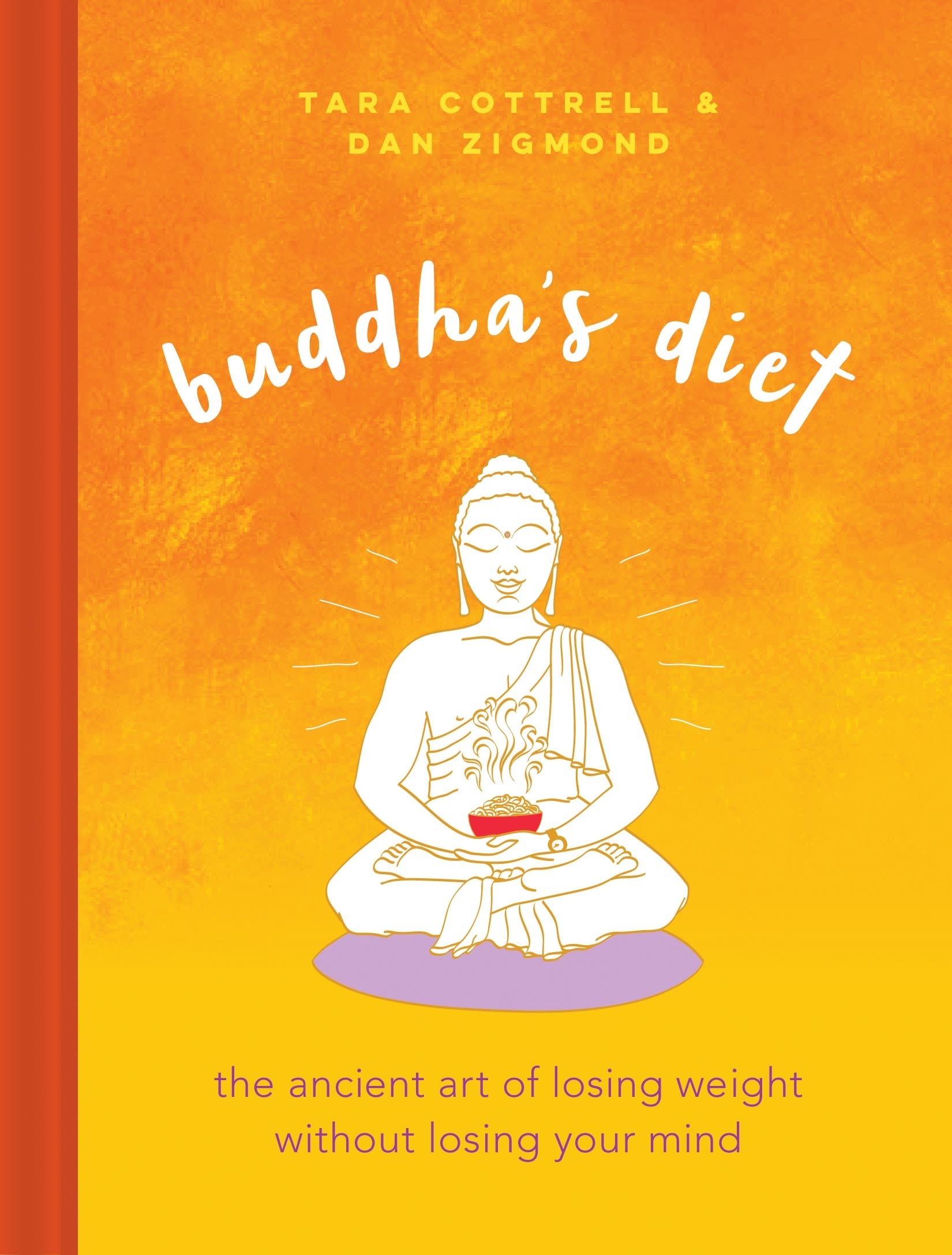 Buddha-s-Diet-the-ancient-art-of-losing-weight-without-losing-your-mind