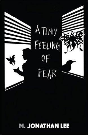 A Tiny Feeling of Fear