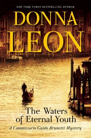 The Waters of Eternal Youth (Commissario Brunetti, #25)