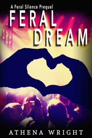 Feral Dream by Athena Wright