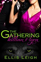 The Gathering: Killian and Lyra (The Gathering Tales, #1)