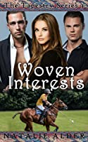Woven Interests (The Tapestry Series #3)
