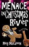 Menace in Christmas River (Christmas River #8)