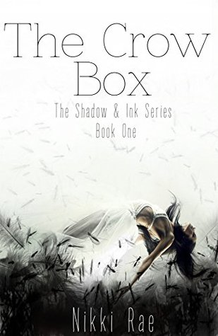 Cover of The Crow Box by Nikki Rae (Shadow and Ink #1)