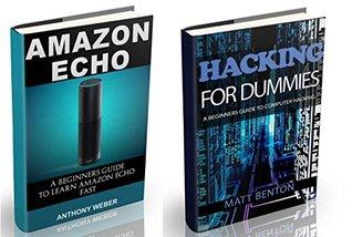 Amazon Echo: The Ultimate Guide to Amazon Echo and Hacking