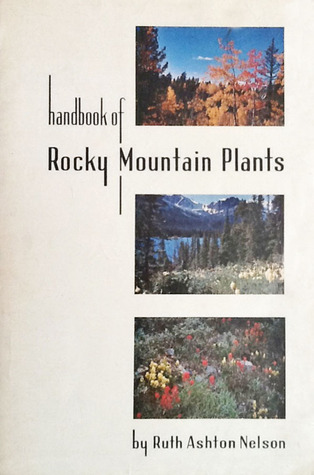 Handbook of Rocky Mountain Plants