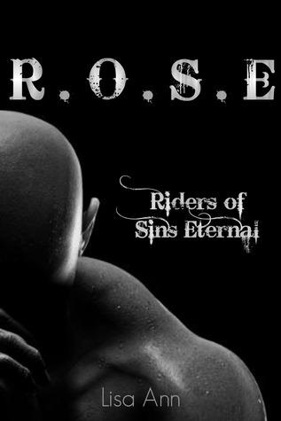 R.O.S.E Riders of Sins Eternal