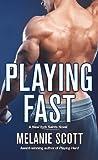 Playing Fast (New York Saints, #5)