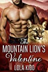The Mountain Lion's Valentine (Holiday Mail Order Mates, #1)
