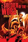 A Soldier of the Word (Brotherhood of the Word Book 1)