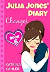 Changes (Julia Jones' Diary #6)