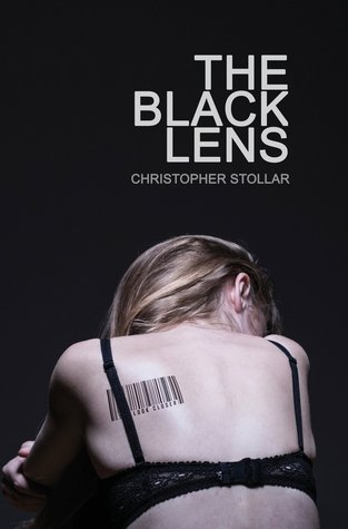 The Black Lens by Christopher Stollar