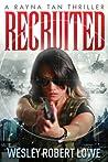 Recruited (Rayna Tan #0.5)
