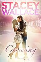 Crossing (Open Door Love Story, #1)
